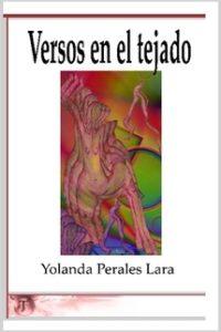 """Yolanda Perales Lara – Versos en el Tejado<span class=""""rating-result after_title mr-filter rating-result-969"""" ><span class=""""no-rating-results-text"""">No hay votaciones todavía.</span></span>"""