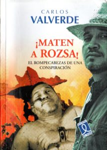 "Carlos Valverde – ¡Maten a Rozsa!<span class=""rating-result after_title mr-filter rating-result-874"" >			<span class=""no-rating-results-text"">No hay votaciones todavía.</span>		</span>"