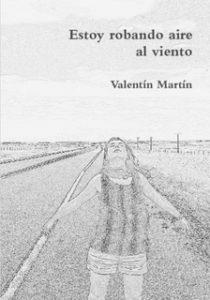 Valentín Martín - Estoy robando