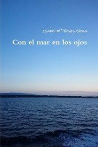 Isabel Ma. Reyes Elena Con el mar en los ojos