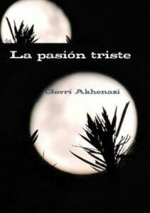 Gavrí Akhenazi La pasión triste