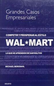 Michael Bergdahl Competir y prosperar al estilo Wal Mart