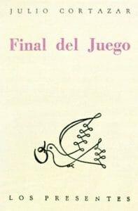 Julio Cortázar - Final del juego